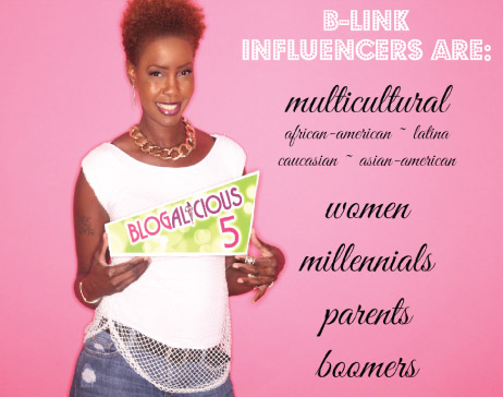 B-Link Influencers are multicultural, women, millennials, parents, boomers