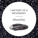 Join the #DeedADay movement!