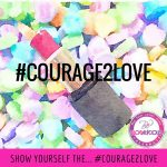 This February Show Your #Courage2Love