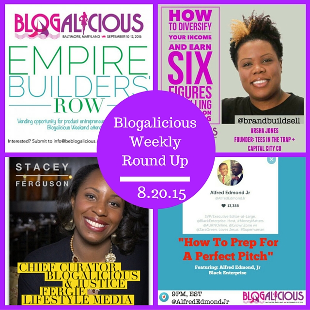 8-20-15 - Blogalicious Weekly Round Up