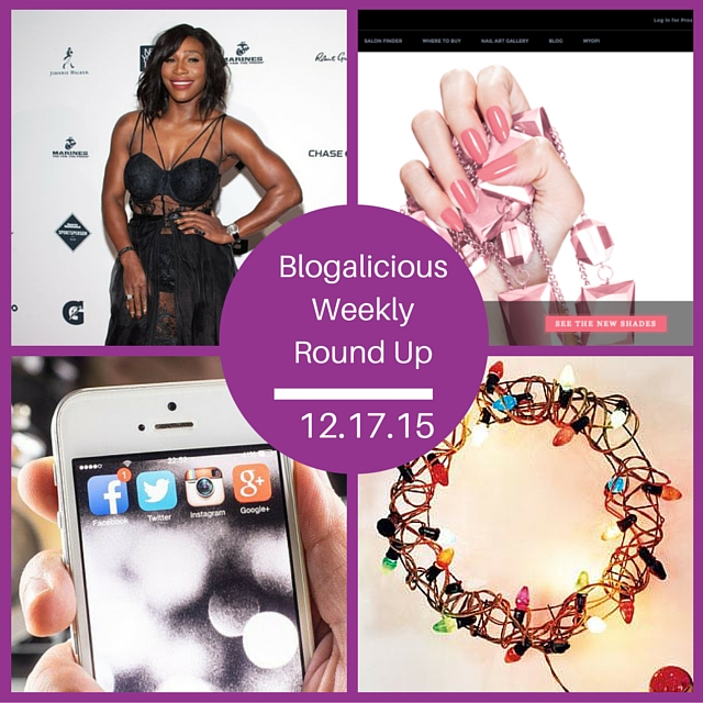 12-17-15 - Blogalicious Weekly Round Up