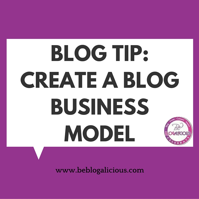 create-a-blog-business-model-blog-tip-blogalicious