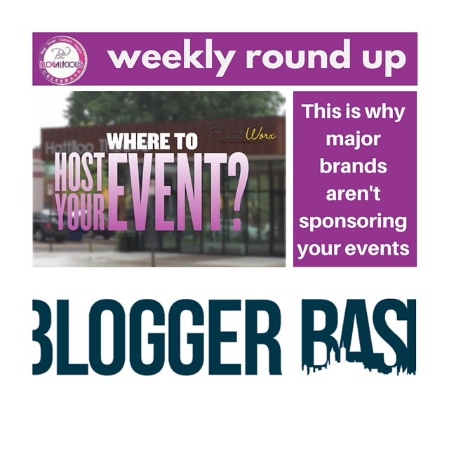 brands-and-events-weekly-round-up-blogalicious
