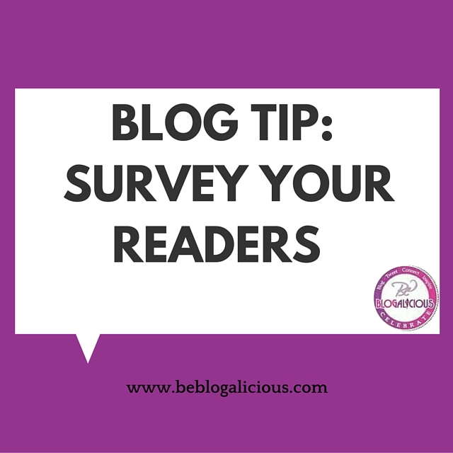 Blog Tip- Survey Your Readers