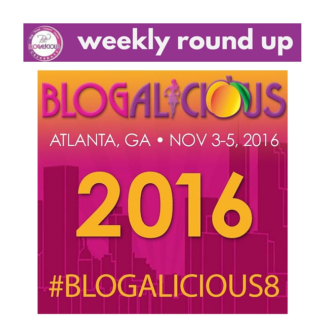 4-8-16 - Blogalicious Weekly Round Up
