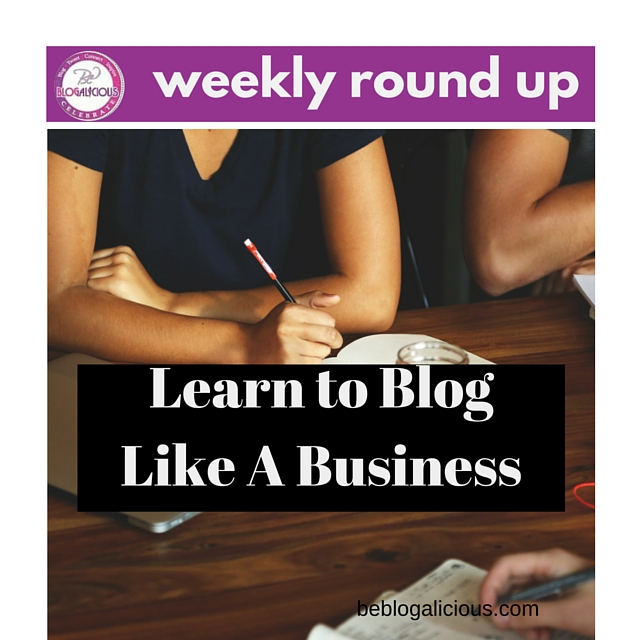 5-4-16 - Blogalicious Weekly Round Up