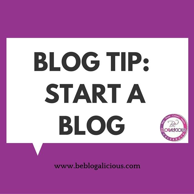 Blog Tip- Start A Blog