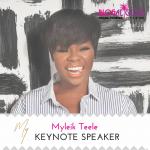 #Blogalicious9 Keynote Speaker Announcement :: Myleik Teele