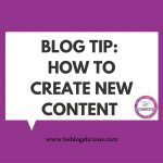 blog-tip-how-to-create-new-content-be-blogalicious