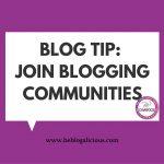 Blog Tip- Join Blogging Communities